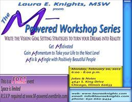 M-Powered Workshop Series: Write the Vision! Goal...