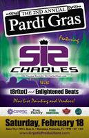 The 2nd Annual PARDI GRAS featuring Sir CharLes @...