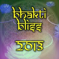 Bhakti Bliss 2013 ~ A Secret Sanctuary Gathering &...