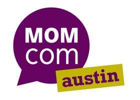 MomCom Austin Summer 2012
