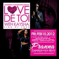 KAYSHA LIVE @ PRANNA NYC - Friday FEB 10 2012