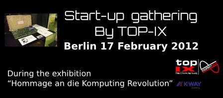 TOP-IX Start-up gathering @ Berlin