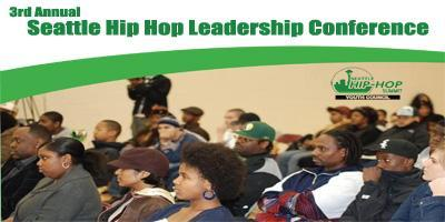 3rd Annual Seattle/NW Hip-Hop Leadership Conference