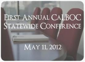 First Annual CaLBOC Statewide Conference