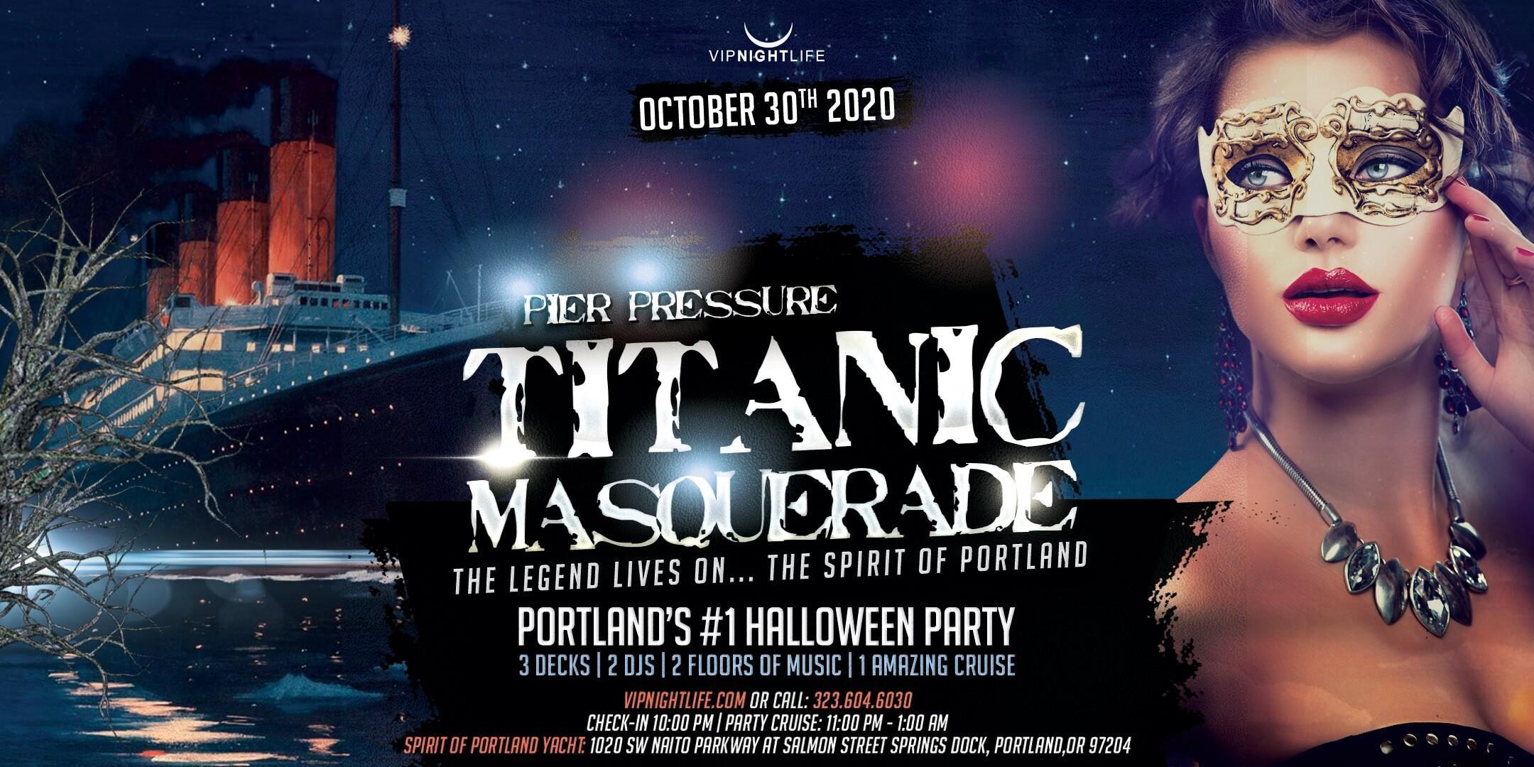 Portland Halloween 2020 Portland Halloween Titanic Masquerade   Pier Pressure Yacht Party