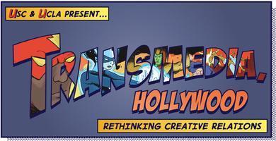 Transmedia, Hollywood 3: Rethinking Creative Relations