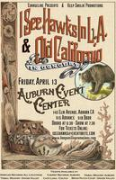 I SEE HAWKS & OLD CALIFORNIO @ THE AUBURN EVENT CENTER!