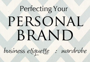 Perfecting Your Personal Brand: Webinar