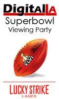 Digital LA - Superbowl Viewing Party