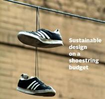 Sustainable Design on a Shoestring Budget:  Weaving...