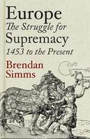 Bristol Penguin Lecture 2013: Europe: The Struggle for...