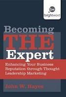 Becoming THE Expert: The Content Marketing Boot Camp...