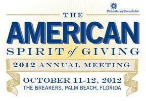 2012 Annual Meeting - The American Spirit of Giving