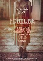 Diamond Atlas Presents: FORTUNE. Featuring: Teen Daze...