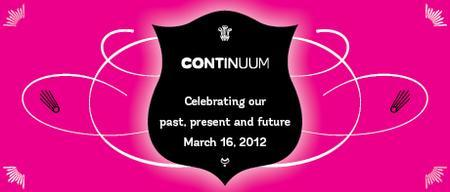 Continuum 2012: Celebrating our past, present and...