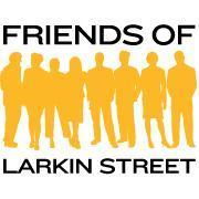 Friends of Larkin Street 2nd Annual Gala