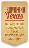 Crowdfund Texas: Impact of the JOBS Act on Texas...