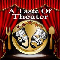 A Taste Of Theater