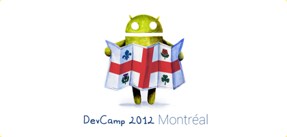 Montreal Android Dev Camp 2012