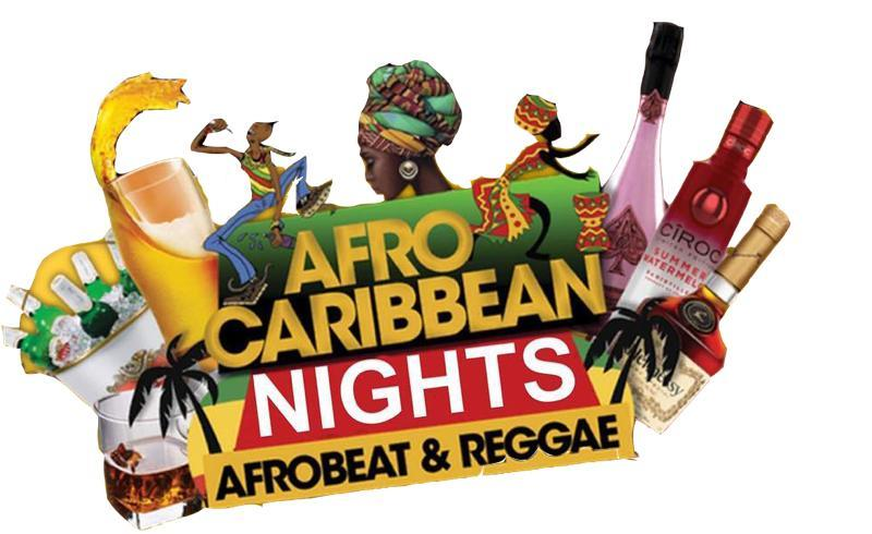 AFRICAN CARIBBEAN WEEKEND PARTY FRIDAY & SATURDAY LIT NIGHTS