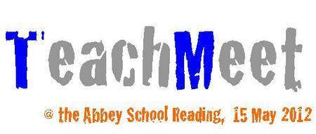 TeachMeet @ the Abbey School, Reading