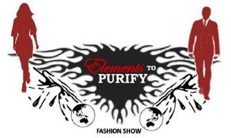 """""""The Elements To Purify"""" Fashion Show"""