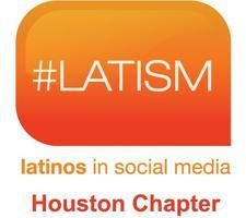 LATISM Houston Chapter Kick Off & Social Media Panel