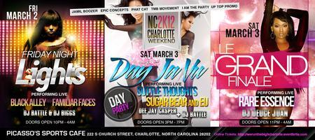 THE BIG 3 - WEEKEND EVENTS IN CHARLOTTE, NC....