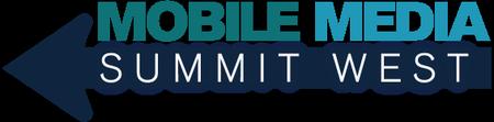 Mobile Media Summit West