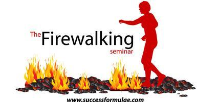 Fear Into Action Seminar  -  FIRE WALK    In aid of...