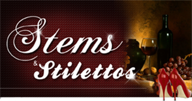 2nd Annual Stems and Stilettos - A Winetasting...