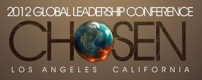 """Chosen"" Global Leadership Conference 2012"