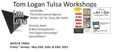 Tom Logan Acting Seminars - Tulsa, Oklahoma