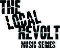 The Local Revolt Music Series logo