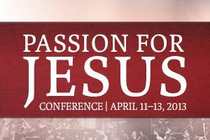 Passion for Jesus Conference