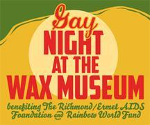 Gay Night at the Wax Museum