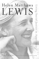Helen Matthews Lewis: Living Social Justice in Appalachia