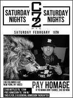 Saturday 02/16/13 w/ DJ Pay Homage, Free Admission...