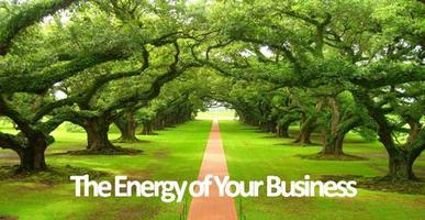 The Energy of Your Business