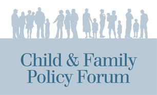 Chapin Hall's Child and Family Policy Forum