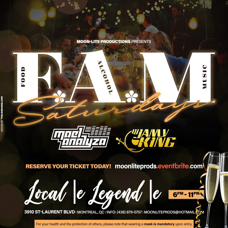 F.A.M Saturdays [Food*Alcohol*Music]