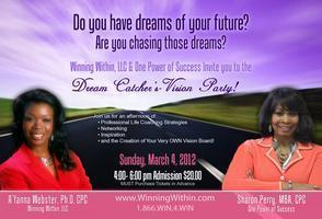 Dream Catcher's Vision Party