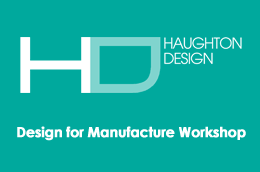 Design for Manufacture Workshop: An Introduction to...