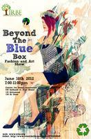 Beyond the Blue Box Fashion and Art Show