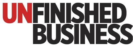 Unfinished Business Lectures: 100% Open Business...