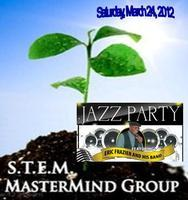 S.T.E.M. Jazz Fusion Party 3