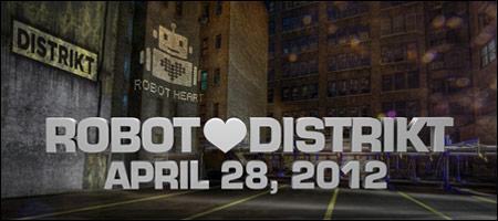 ROBOT ❤ DISTRIKT