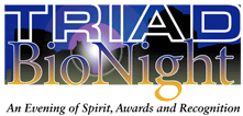 Triad BioNight: An Evening of Spirit, Awards and...