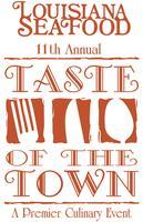 Louisiana Seafood 11th Annual Taste of the Town
