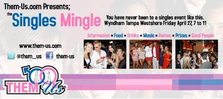 Singles Mingle Presented by Them-Us.com